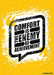 Comfort Is The Enemy Of Achievement. Strong Inspiring Creative Motivation Quote Template. Vector Typography Banner (id: 16604) bögre