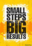 Small Steps. Big Results. Inspiring Creative Motivation Quote Poster Template. Vector Typography Banner Design Concept (id: 16605) vászonkép