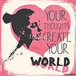 Gondolatait alakítják a  világodat. Női portré rózsaszín szívvel (id: 9608) többrészes vászonkép