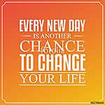 Minden új nap egy újabb esély az életed megváltoztatására. Idéze (id: 9610) bögre