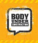 Body Under Construction. Workout and Fitness Gym Design Element Concept. Sport Creative Custom Vector Sign (id: 16626)