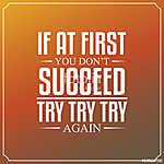 Ha először nem sikerül, próbálja meg, próbálja meg újra. Idézete (id: 9629) falikép keretezve