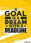 A cél egy álom a határidővel. Inspiráló kreatív motiváció Q (id: 11736)