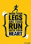 Ha a lábai fáradtak, fuss a szíveddel. Inspiráló Half Ma (id: 11738) tapéta