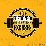 Legyen erősebb, mint a kifogásod. Edzői edzés Motiváció Idézet S (id: 11742) poszter