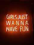 A lányok csak szórakozni akarnak - Neon fény (id: 16859) vászonkép
