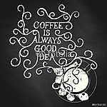 A kávé mindig jó ötlet - a táblán (id: 6888) többrészes vászonkép