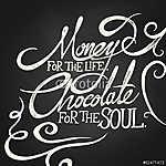 ÉLŐ PÉNZ, csokoládé a lélek kifejezésre (id: 6889) vászonkép