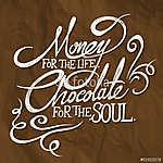 PÉNZ az élethez, csokoládé a lélek kifejezéshez (id: 6890) falikép keretezve