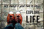 Jó alkalom az élet felfedezésére: inspiráló idézet (id: 6990)