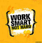 Work Smart Not Hard. Inspiring Creative Motivation Quote Poster Template. Vector Typography Banner Design vászonkép, poszter vagy falikép