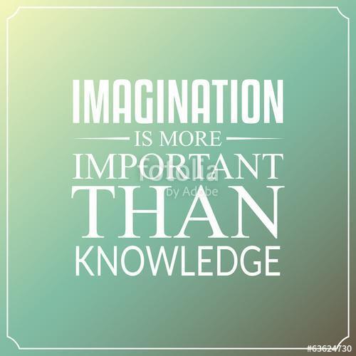Az elképzelés fontosabb, mint a tudás, Quotes Typography, Premium Kollekció