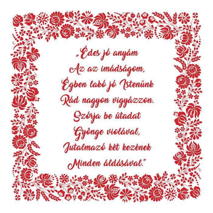 Házi áldás Anyák-napjára, Édes jó anyám...,