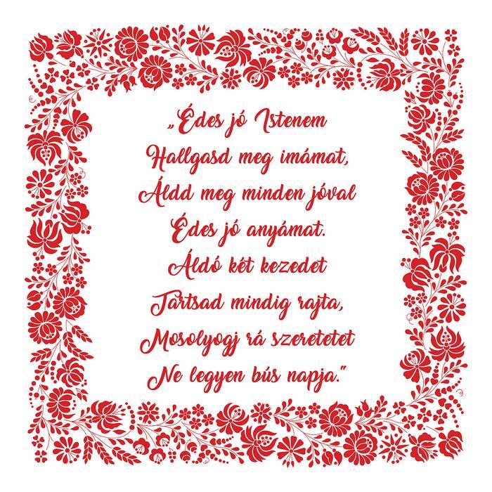 Házi áldás Anyák-napjára, Édes jó Istenem...,