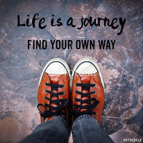Az élet egy út, megtalálja a maga módján, idézet, Premium Kollekció